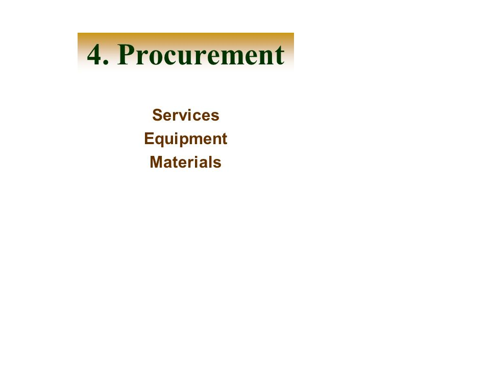 4. Procurement Services Equipment Materials