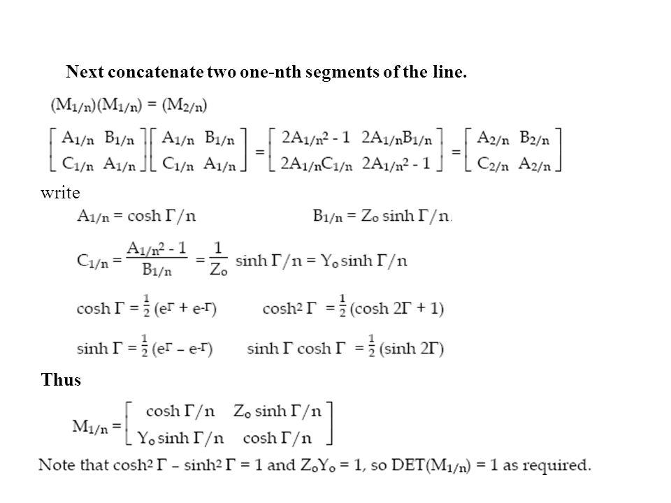 Next concatenate two one-nth segments of the line. write Thus