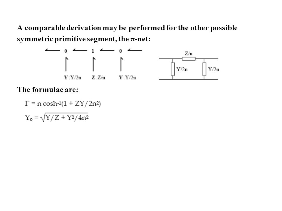 A comparable derivation may be performed for the other possible symmetric primitive segment, the π-net: The formulae are: