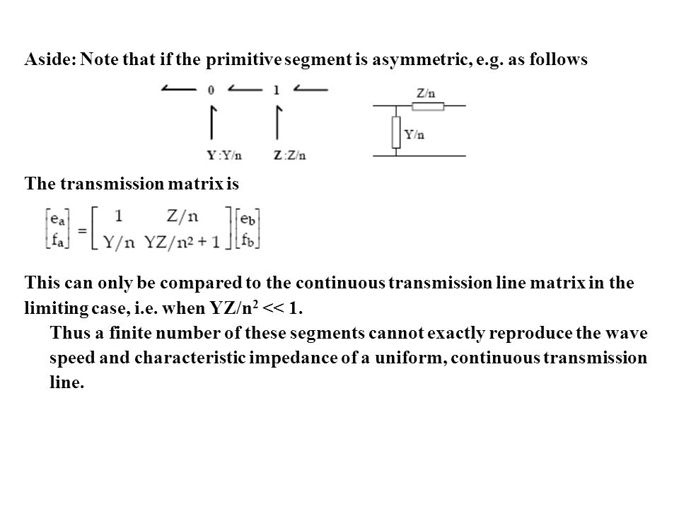 Aside: Note that if the primitive segment is asymmetric, e.g.