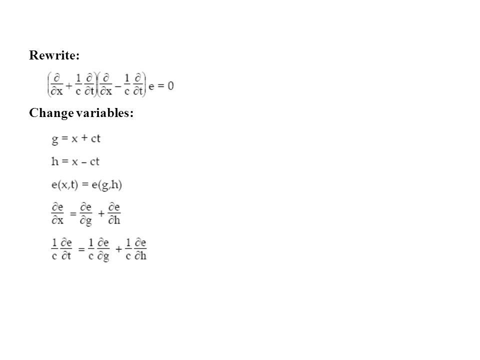 Rewrite: Change variables: