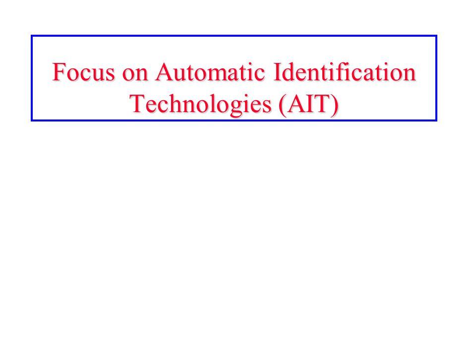 Focus on Automatic Identification Technologies (AIT)
