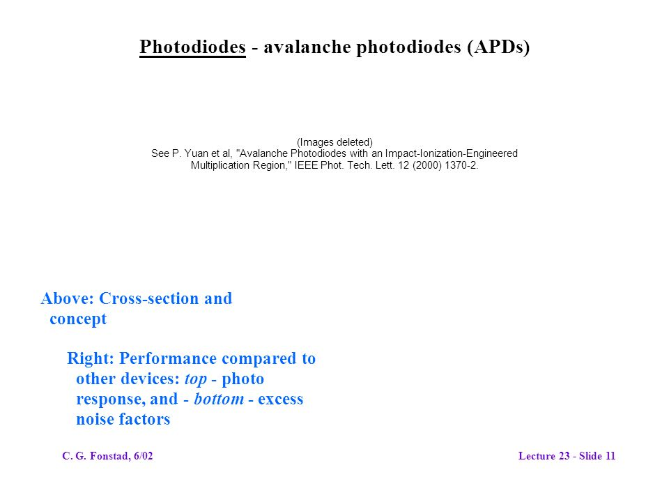 Photodiodes - avalanche photodiodes (APDs) (Images deleted) See P.