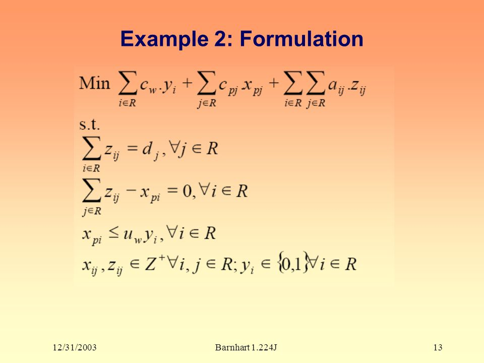 12/31/2003Barnhart 1.224J13 Example 2: Formulation