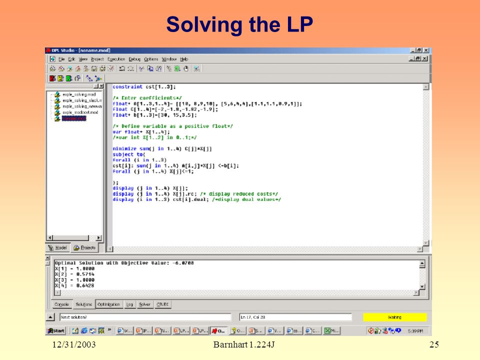 12/31/2003Barnhart 1.224J25 Solving the LP