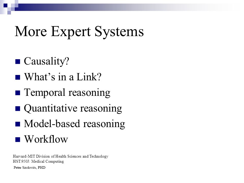 More Expert Systems Causality. Whats in a Link.