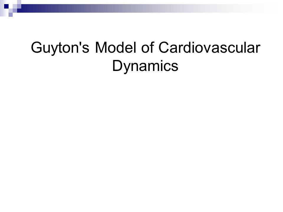 Guyton s Model of Cardiovascular Dynamics