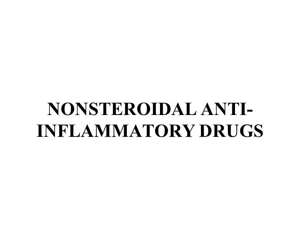 NONSTEROIDAL ANTI- INFLAMMATORY DRUGS