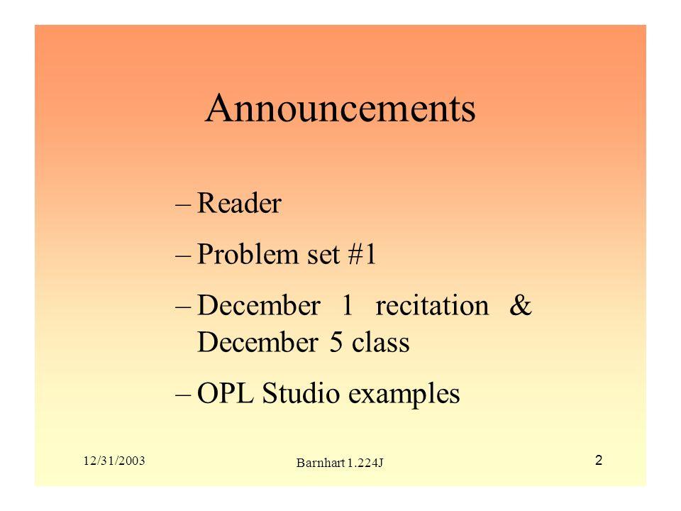 12/31/2003 Barnhart 1.224J 13 Additional Constraints in OPL Studio