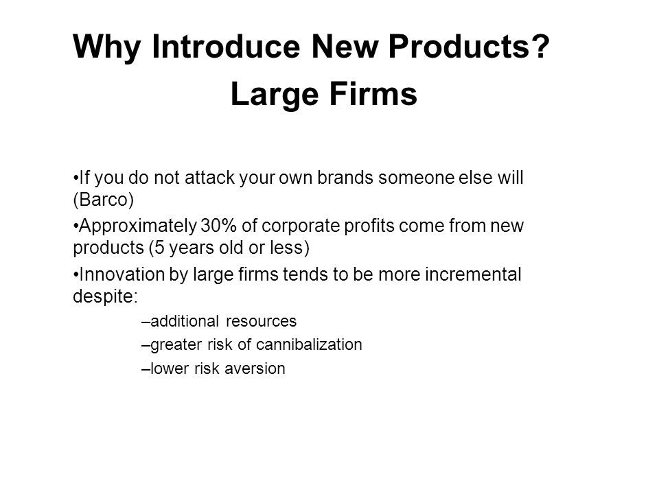 Why Introduce New Products.