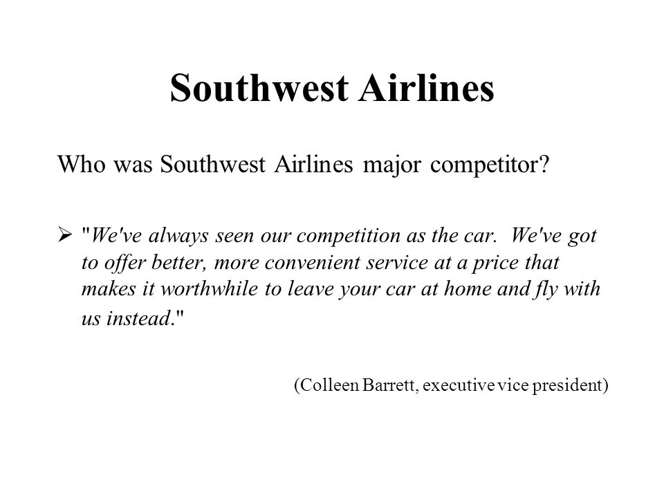 Southwest Airlines Who was Southwest Airlines major competitor?