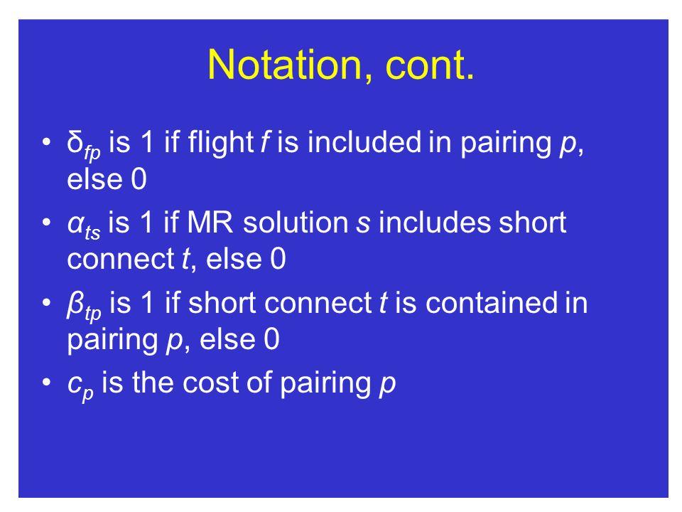 Notation, cont.