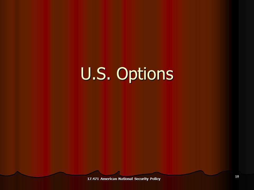 10 U.S. Options 17.471 American National Security Policy