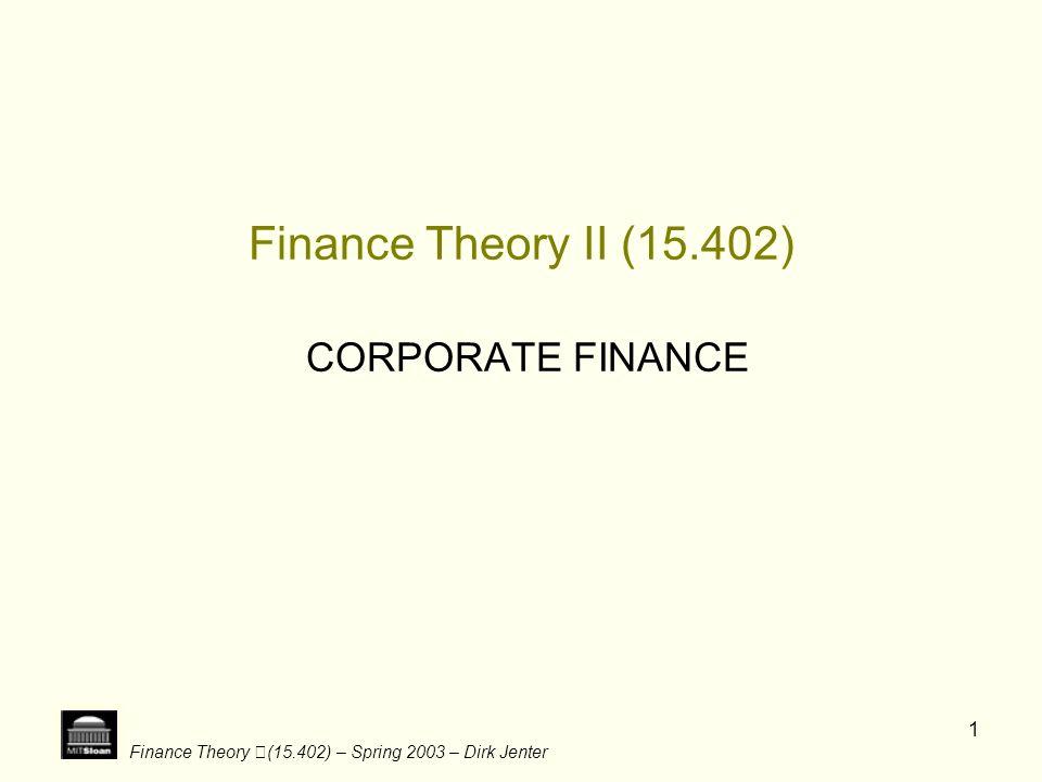 Finance Theory (15.402) – Spring 2003 – Dirk Jenter 22 Leverage