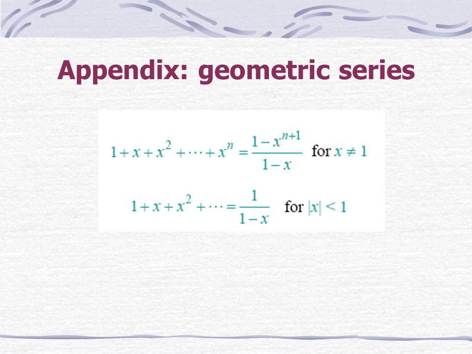 Appendix: geometric series