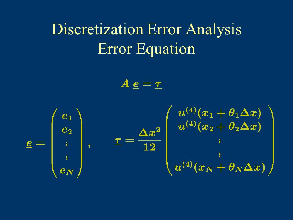 Discretization Error Analysis Error Equation