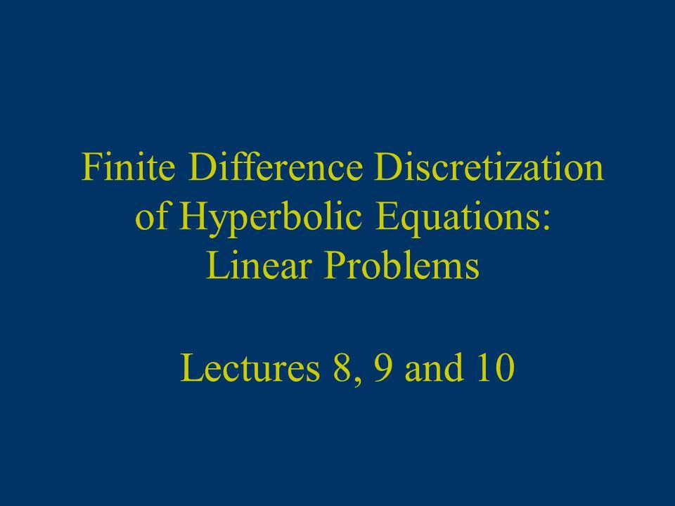 Method of Lines Time Discretization … Predictor/Corrector Algorithm Semi-discrete equation Predictor Corrector Combining the two steps you have