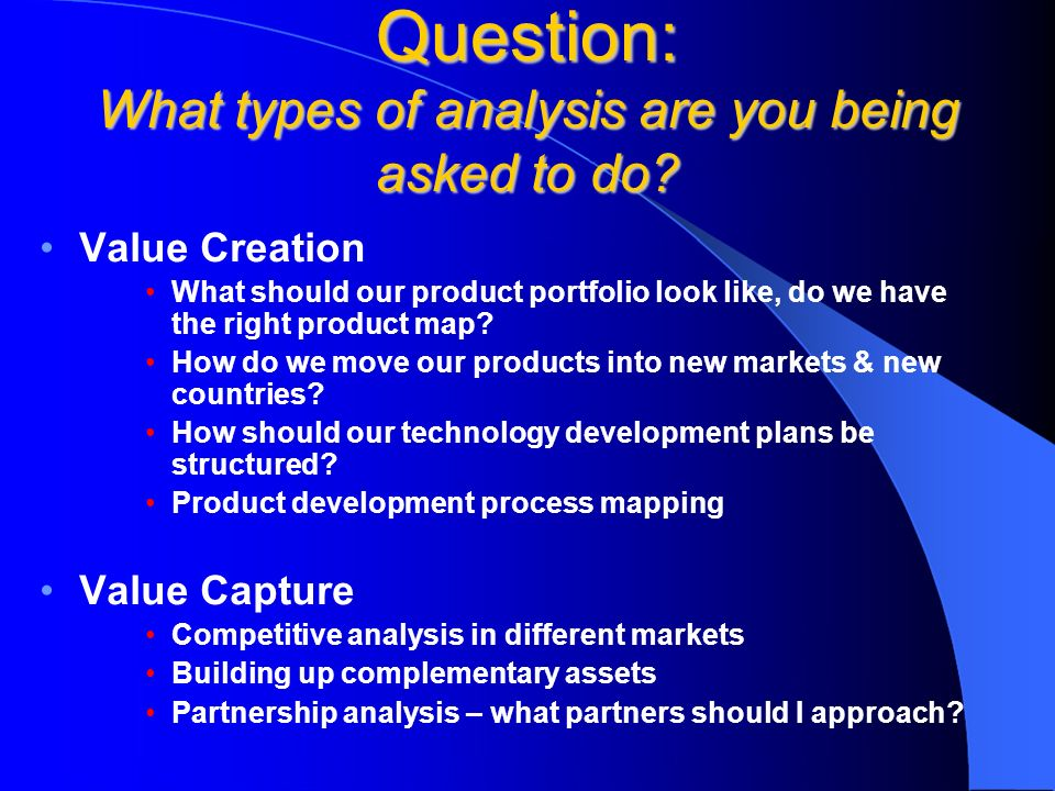 Question: What types of analysis are you being asked to do.