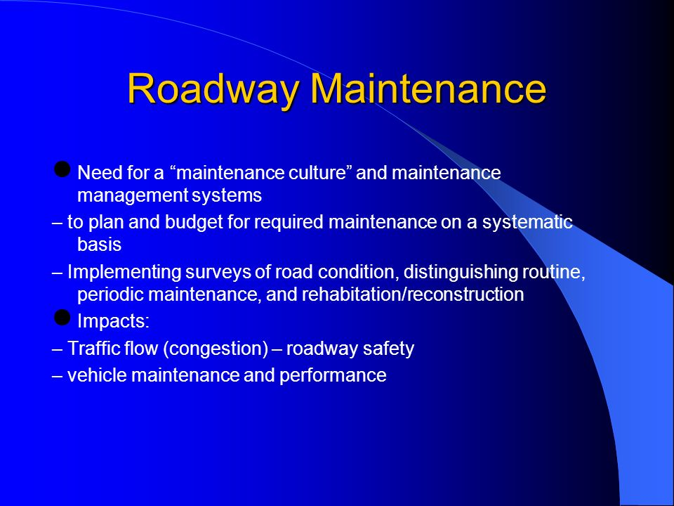 Traffic Management Maximize efficiency of existing infrastructure – Focus on moving goods and persons (not vehicles, per se) – Defer capital expenditures for expansion (buy time) – Immediate impacts, often with minimal adverse side effects and at relatively low cost Improve safety and environmental performance Challenges – Virtually impossible to satisfy needs of all users (i.e., pedestrians vs.