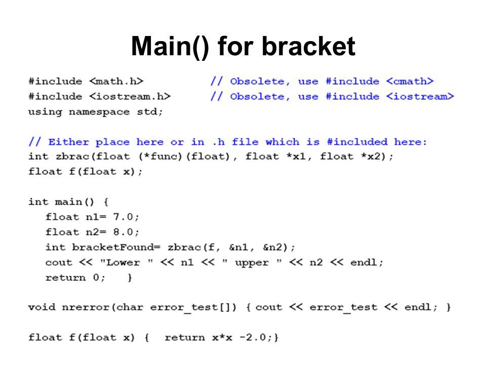 Main() for bracket