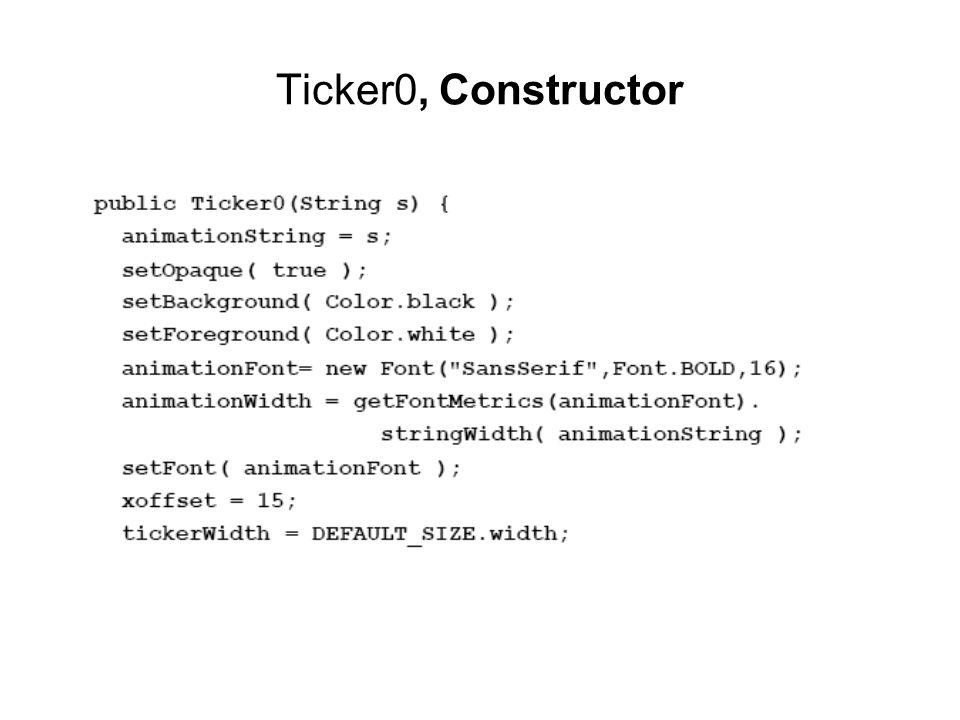 Ticker0, Constructor