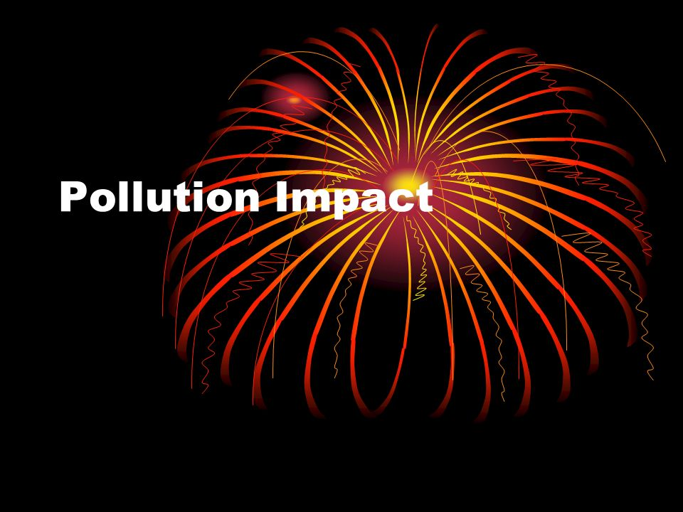 Pollution Impact