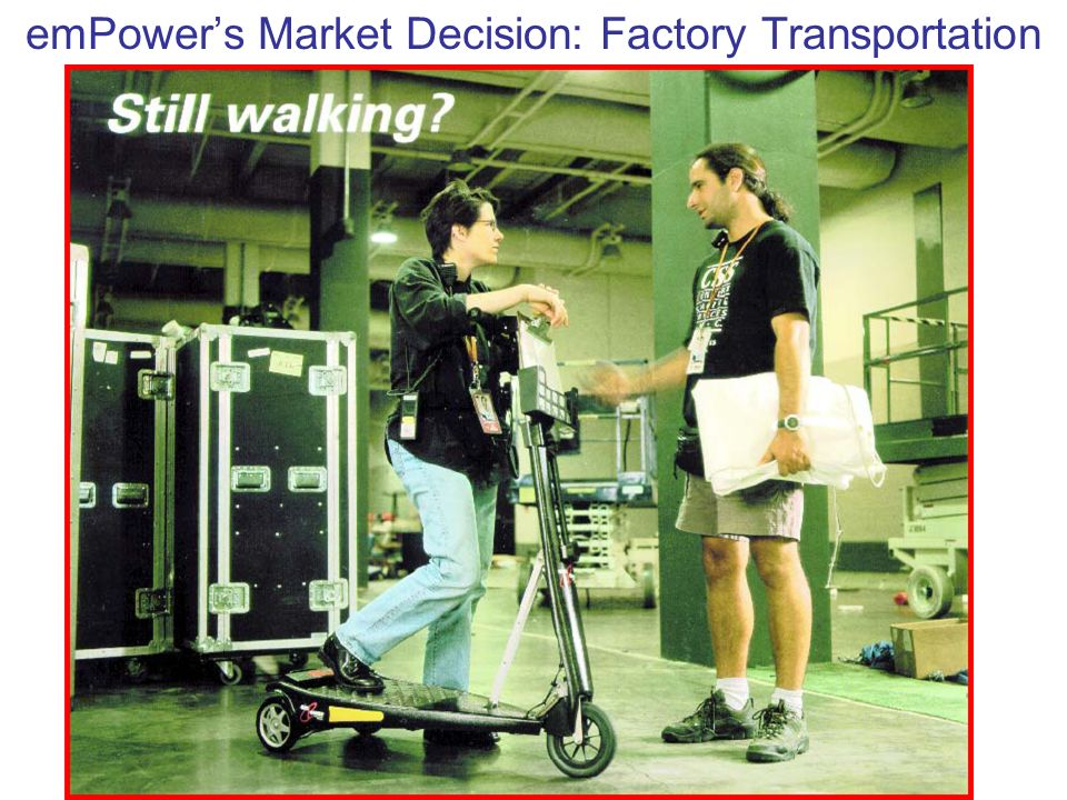 emPowers Market Decision: Factory Transportation