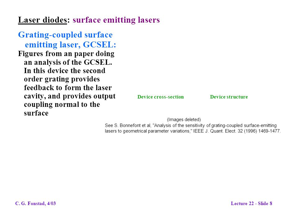 Laser diodes: surface emitting lasers Grating-coupled surface emitting laser, GCSEL: Figures from an paper doing an analysis of the GCSEL. In this dev