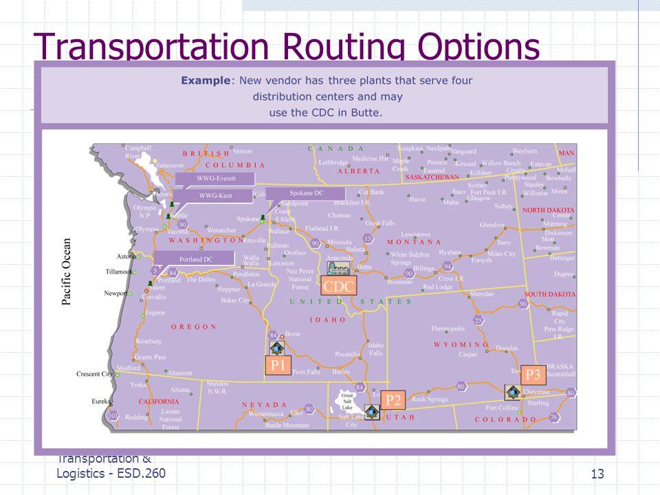 MIT Center for Transportation & Logistics - ESD.26013 Transportation Routing Options