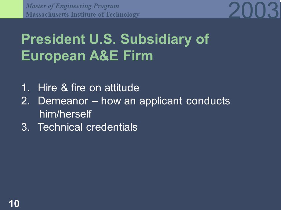 Master of Engineering Program Massachusetts Institute of Technology President U.S.