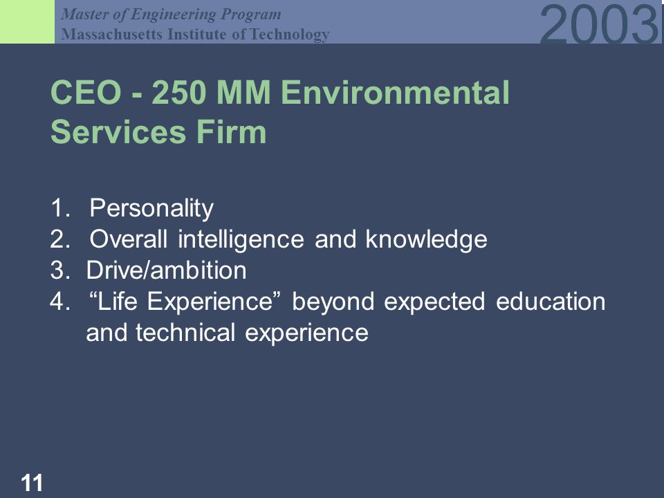 Master of Engineering Program Massachusetts Institute of Technology CEO MM Environmental Services Firm 1.