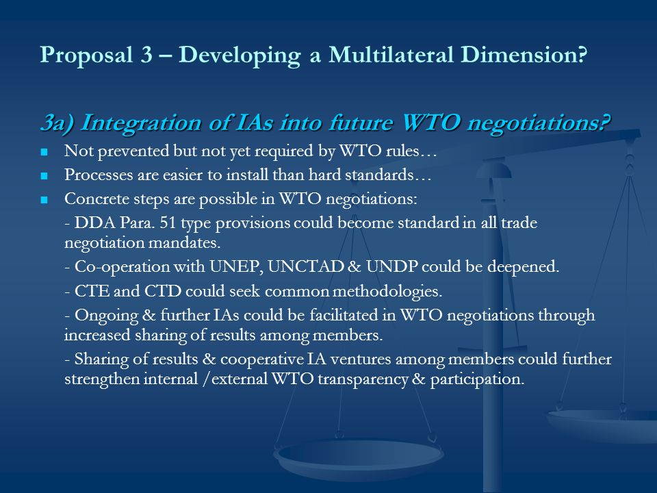 Proposal 3 – Developing a Multilateral Dimension.