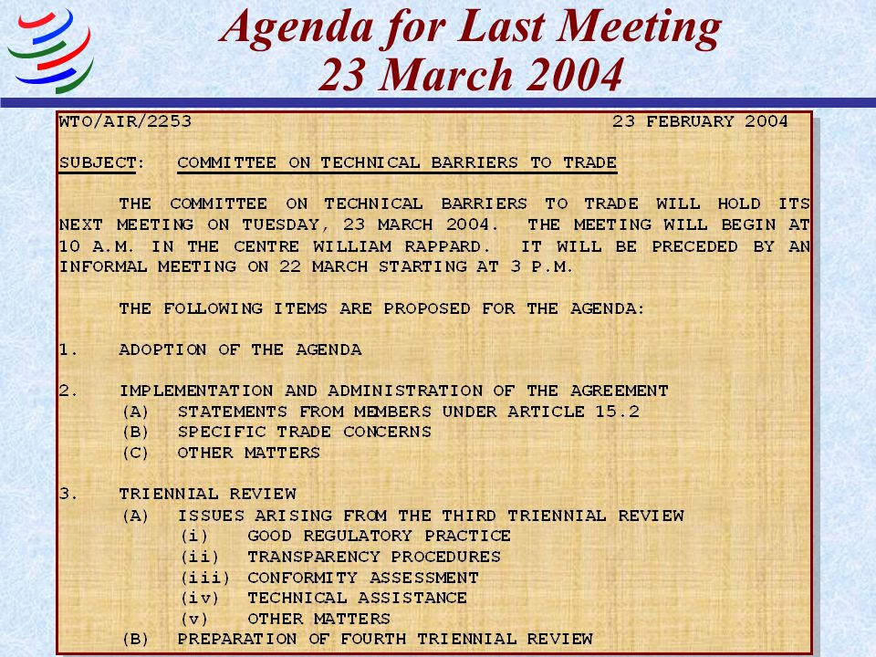 Agenda for Last Meeting 23 March 2004