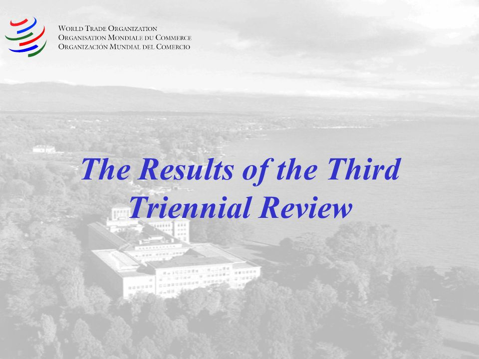 The Results of the Third Triennial Review