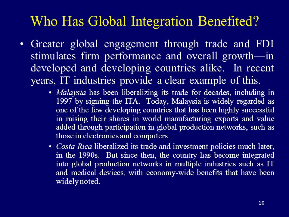 10 Who Has Global Integration Benefited? Greater global engagement through trade and FDI stimulates firm performance and overall growthin developed an