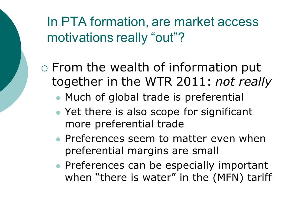 In PTA formation, are market access motivations really out.