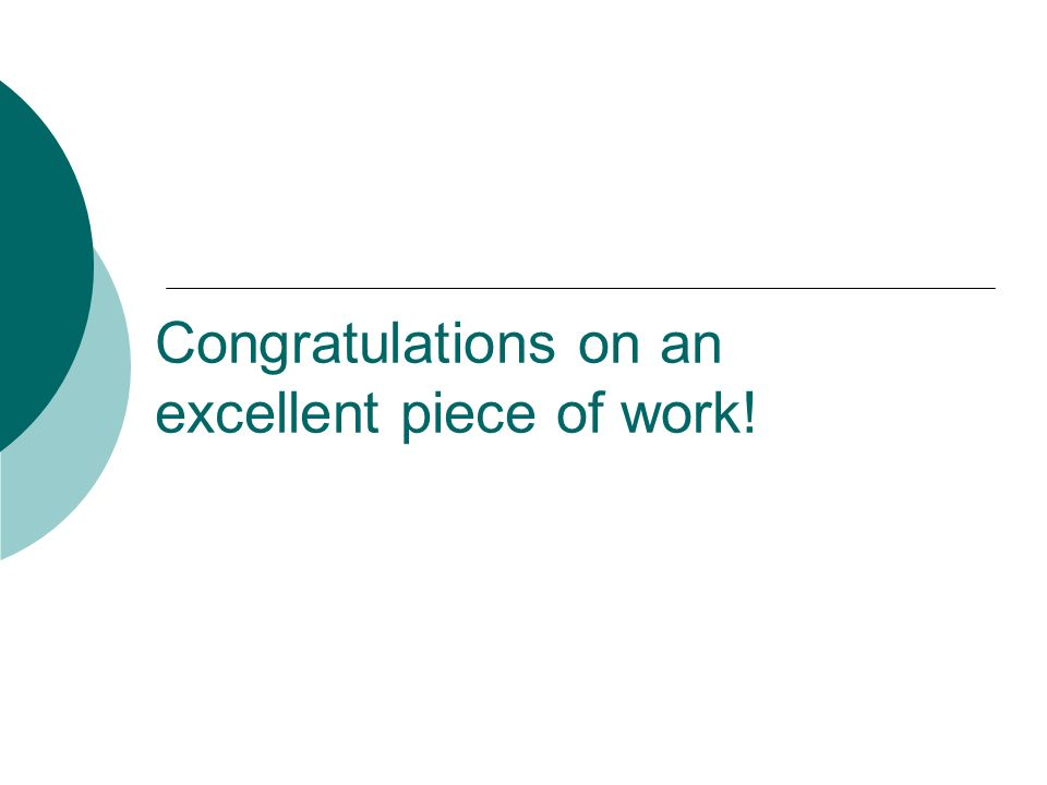 Congratulations on an excellent piece of work!