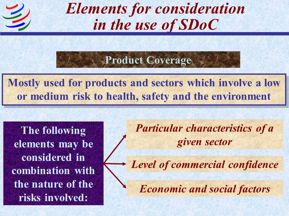 Elements for consideration in the use of SDoC Product Coverage Disposable lighters Electrical products Electronics Medical devices Motor vehicles Personal computers Telecommunications Toys