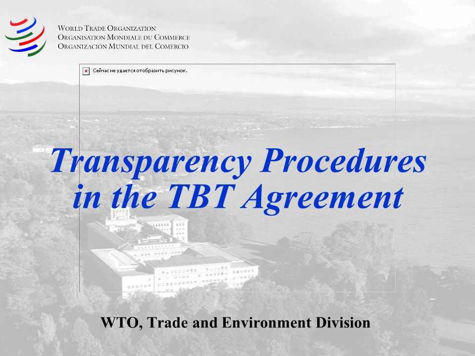 Transparency Procedures in the TBT Agreement WTO, Trade and Environment Division