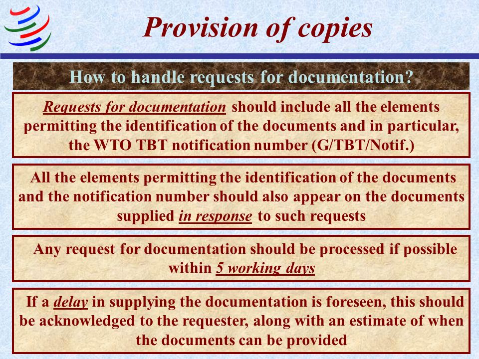 Provision of copies Requests for documentation should include all the elements permitting the identification of the documents and in particular, the W