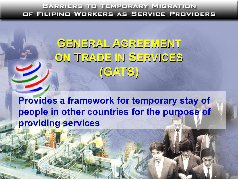 MODE 3 : COMMERCIAL PRESENCE Opportunities for foreign service supplier to establish, operate or expand a commercial presence in the Members territory MODE 4 : PRESENCE OF NATURAL PERSONS Entry and temporary stay of foreign nationals as service provider in their territory Mode 4 is strongly linked to Mode 3