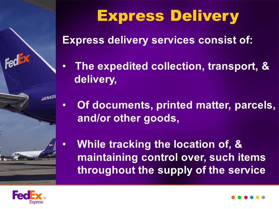 Life Before FedEx Have you ever used express delivery.