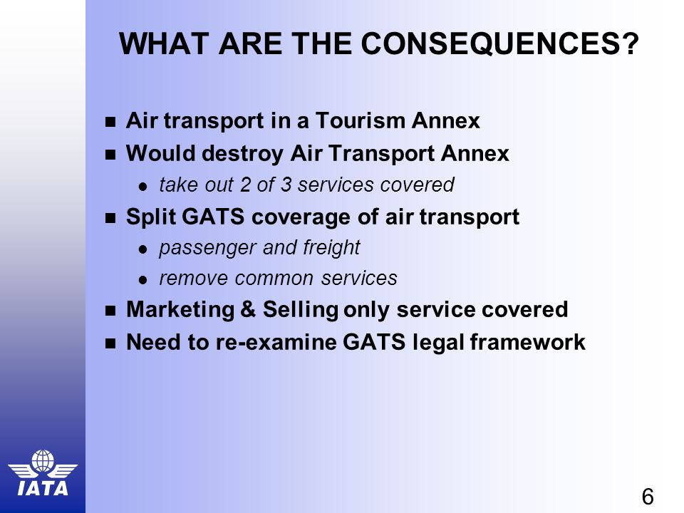 6 WHAT ARE THE CONSEQUENCES.