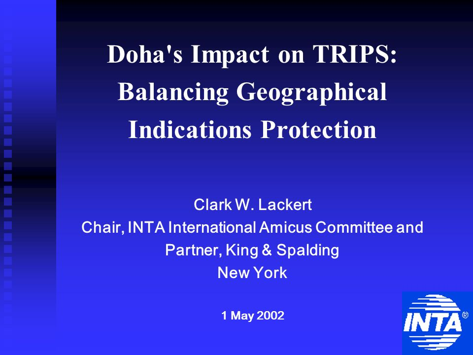 Doha s Impact on TRIPS: Balancing Geographical Indications Protection Clark W.