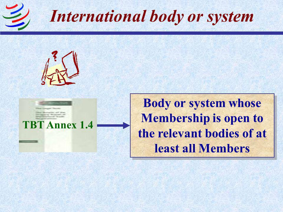 International Standardizing Bodies ? They are not explicitly recognized in the TBT Agreement