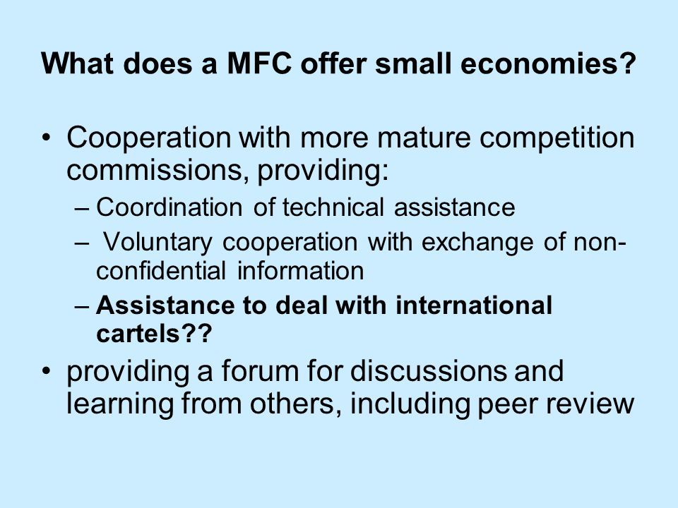 What do small economies need.