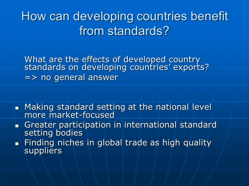 How can developing countries benefit from standards.