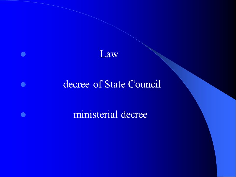 Law decree of State Council ministerial decree