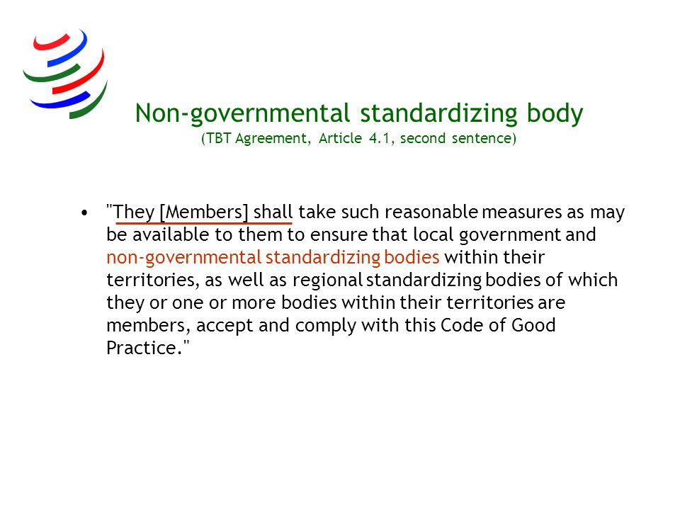 Non-governmental standardizing body (TBT Agreement, Article 4.1, second sentence)