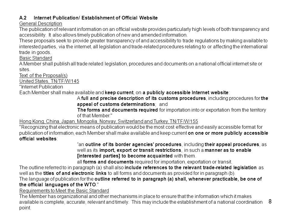 8 A.2Internet Publication/ Establishment of Official Website General Description The publication of relevant information on an official website provid